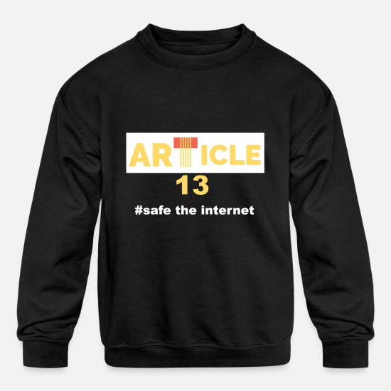 Transparent Hoodies & Sweatshirts - Article 13 safe your internet - Kids' Crewneck Sweatshirt black