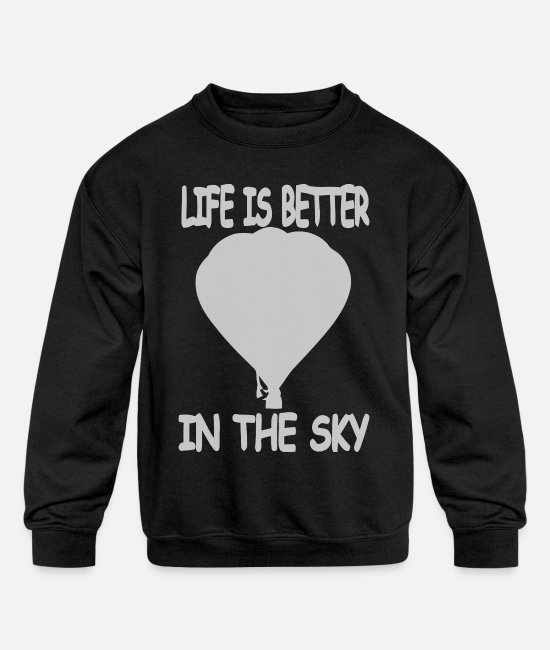 Quote Hoodies & Sweatshirts - Hot Air Balloon - Kids' Crewneck Sweatshirt black