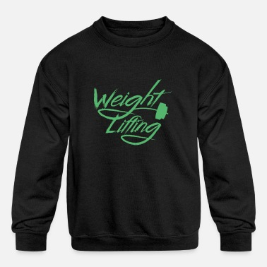 Weight Lift Weight Lifting Weight Lifting Weight Lifting - Kids' Crewneck Sweatshirt