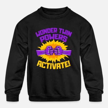 Wonder Twins Wonder Twins Powers Activate Funny Gift - Kids' Crewneck Sweatshirt