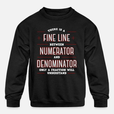 Cool Line Between Numerator And Denominator - Kids' Crewneck Sweatshirt