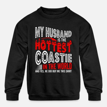 Coastie My Husband Is The Hottest Coastie - Kids' Crewneck Sweatshirt