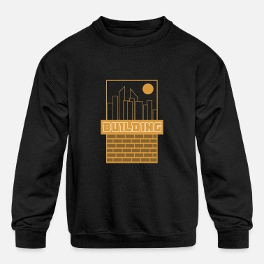 Build Building - Kids' Crewneck Sweatshirt