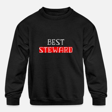 Steward BEST STEWARD - Kids' Crewneck Sweatshirt