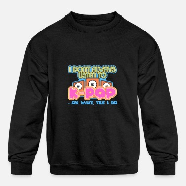 Listen To KPop - Kids' Crewneck Sweatshirt