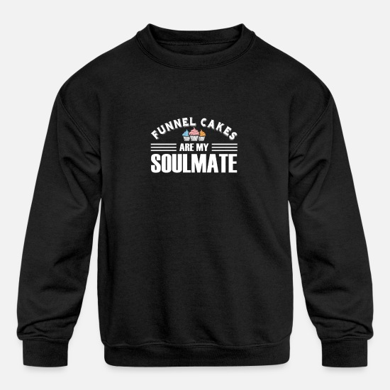 Cookie Hoodies & Sweatshirts - Funnel Cakes Are My Soulmate Funnel Cake - Kids' Crewneck Sweatshirt black