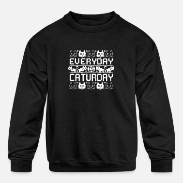 Every Day Is Caturday - Kids' Crewneck Sweatshirt