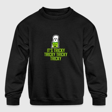 It´s Tricky Tricky Tricky Halloween - Kid's Crewneck Sweatshirt