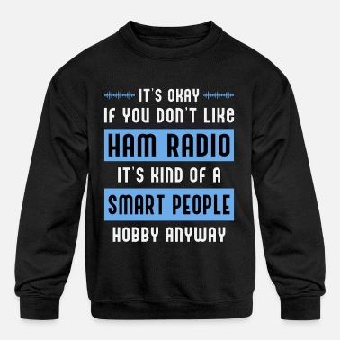 Frequency HAM Radio Antenna Amateur Operator Frequency Gift - Kids' Crewneck Sweatshirt