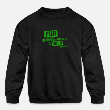 Fur Fur is worn by - Kids' Crewneck Sweatshirt