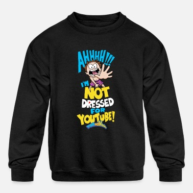 AHH! Not Dressed For Youtube - Kids' Crewneck Sweatshirt