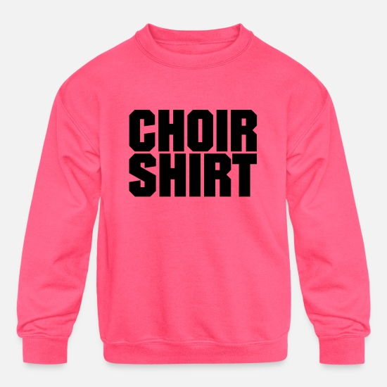 Choir Hoodies & Sweatshirts - Choir Shirt - Kids' Crewneck Sweatshirt neon pink