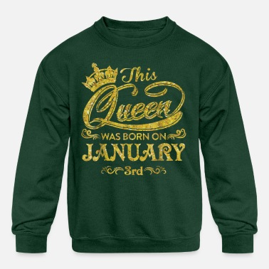 A Queen Born On January 3rd - Kids' Crewneck Sweatshirt