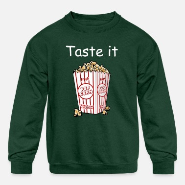 Taste it Popcorn - Kids' Crewneck Sweatshirt