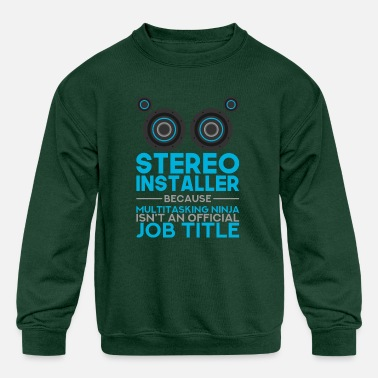 Stereo Installer Car Audio Pun Quote Design - Kids' Crewneck Sweatshirt