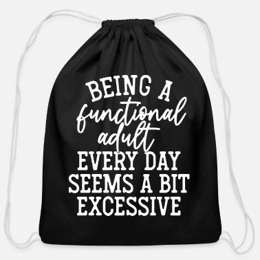Bit Being a functional adult - Cotton Drawstring Bag
