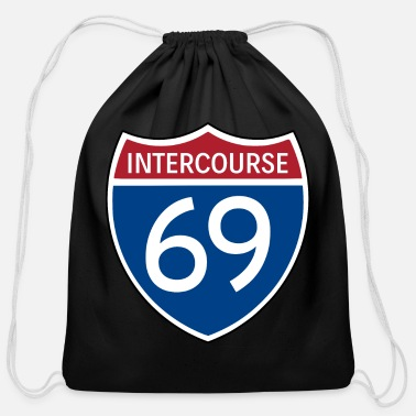 Sexual Intercourse INTERCOURSE 69 Highway Sign. Funny Sexual Satire - Cotton Drawstring Bag