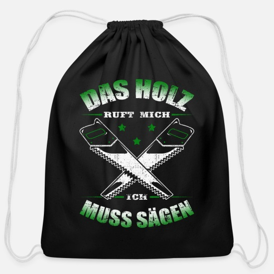 German Bags & Backpacks - The wood calls me - I have to saw - Cotton Drawstring Bag black