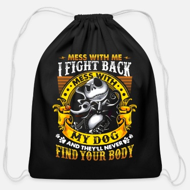 Fight Mess With Me I Fight Back Mess With - Cotton Drawstring Bag