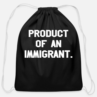 Production Year Product Of An Immigrant - Cotton Drawstring Bag