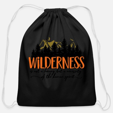 Luxury Wilderness is not a luxury - Cotton Drawstring Bag