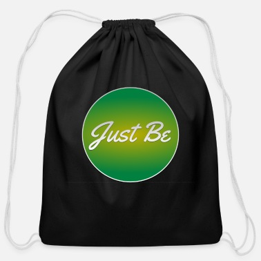 Just Just Be - Cotton Drawstring Bag