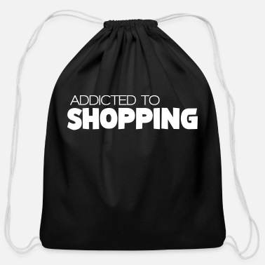 Shopping ADDICTED TO SHOPPING - Cotton Drawstring Bag