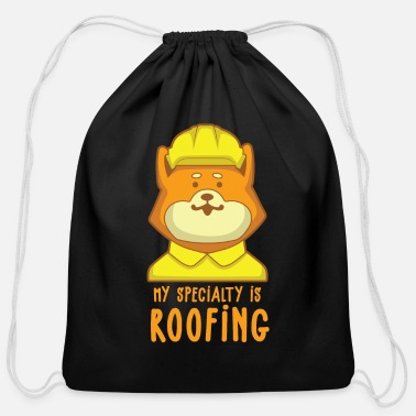 Roofing Ninja Roofer My Speciality is Roofing I Slater & Roofer - Cotton Drawstring Bag