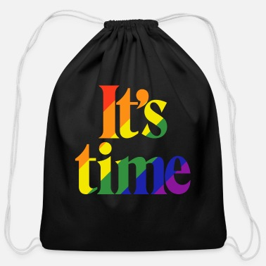 Same Sex It's Time - For Same Sex Marriage - Cotton Drawstring Bag