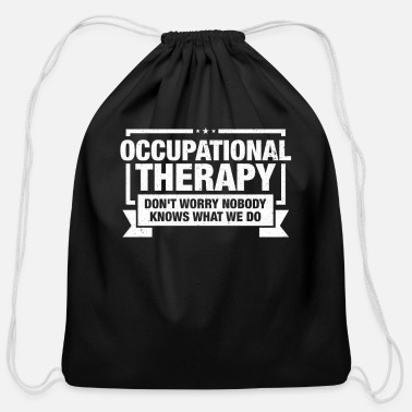 Occupation Occupational Therapist design Gift Occupational - Cotton Drawstring Bag