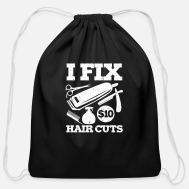 Read I Fix Hair Cuts Hairstylist Hairdresser Barber - Cotton Drawstring Bag