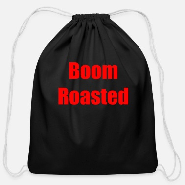 Roast Boom Roasted - Cotton Drawstring Bag