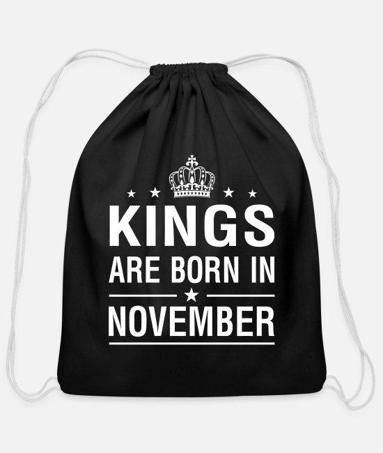 Born To Grill Bags & Backpacks - Kings Are Born In November - Cotton Drawstring Bag black