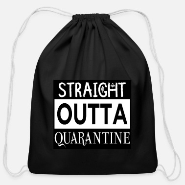 Isolated Straight Outta Quarantine Isolation Isolated - Cotton Drawstring Bag