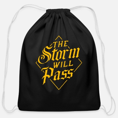 the storm will pass - Cotton Drawstring Bag
