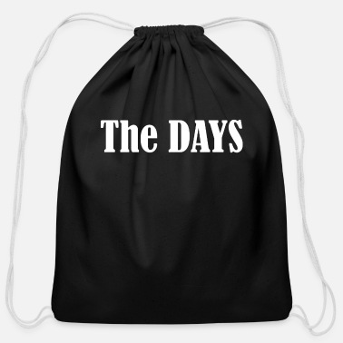 Day The days - Cotton Drawstring Bag