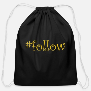 Follower #follow - Cotton Drawstring Bag