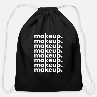 Make Up Make-up Make-up Make-up Make-up - Cotton Drawstring Bag