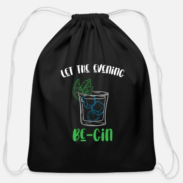 Pure Let the Evenig begin be-gin Gin Party Longdrink - Cotton Drawstring Bag