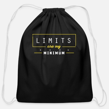 Minimum Limits are my minimum - Cotton Drawstring Bag
