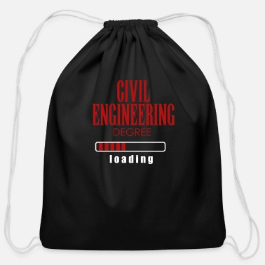 Graduate Civil Engineer Civil Engineering Degree Loading Graduation Gift - Cotton Drawstring Bag