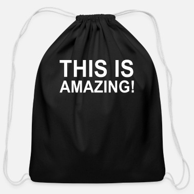 Amazing This is amazing - Cotton Drawstring Bag