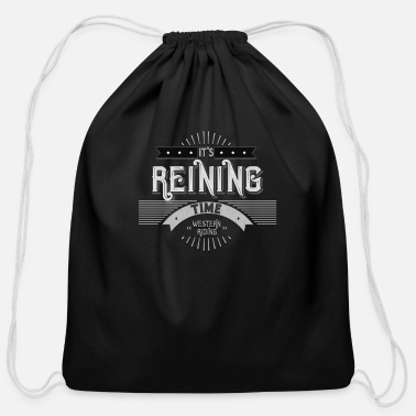 Western Riding Reining - Western riding Gifts for Western Riders - Cotton Drawstring Bag