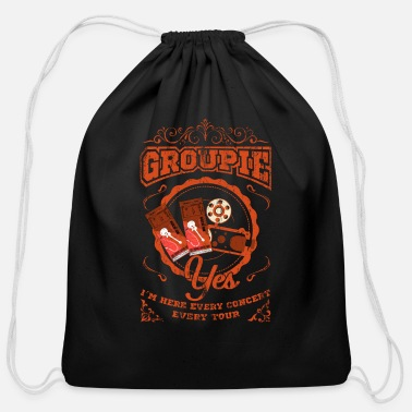 Groupie Groupie! Yes Perfect Groupie Gift Shirt idea - Cotton Drawstring Bag