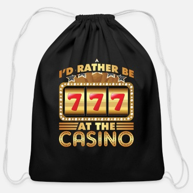 Rather I d rather be at the casino - Cotton Drawstring Bag