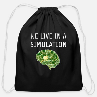 Simulation We Live In A Simulation - Cotton Drawstring Bag