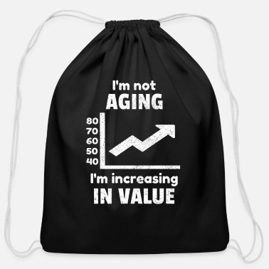 Birthday Aging Age Old Aged Birthday Funny Quotes Idea - Cotton Drawstring Bag