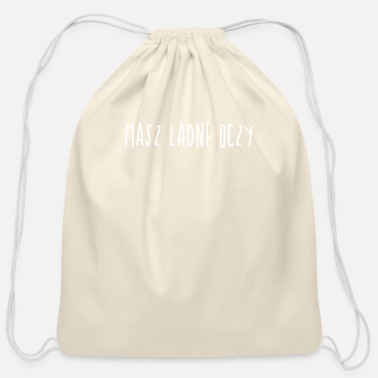 Polish Words Masz Ladne Oczy | Polish Pride, Poland, Polska - Cotton Drawstring Bag