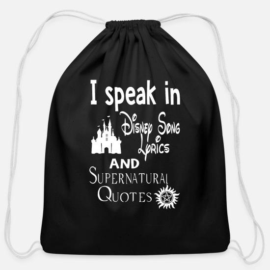 I speak in Disney Song Lyrics and Supernatural Quo Cotton