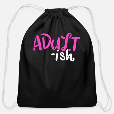 Adulting Adult Adulting - Cotton Drawstring Bag